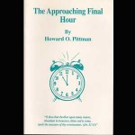 The-Approaching-Final-Hour-Howard-Pittman