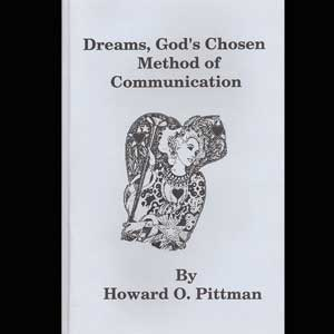Dreams Gods Chosen Method of Communication Howard Pittman